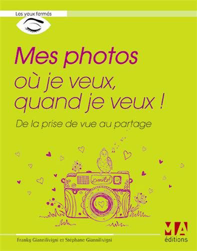mes-photos-ou-je-veux-quand-je-veux